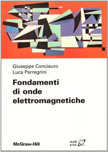 Newsbenessere.com 510tFO9MVgL Fondamenti di onde elettromagnetiche