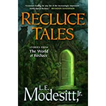 Recluce Tales: Stories from the World of Recluce (Saga of Recluce (Paperback))