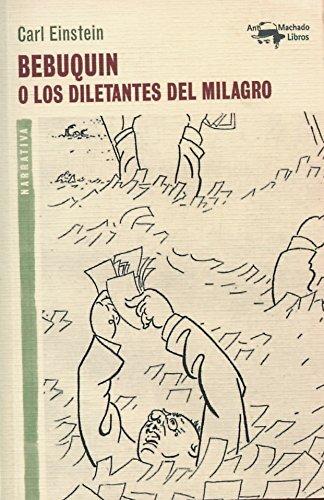 bebuquin-o-los-diletantes-del-milagro-a-machado-libros-band-24