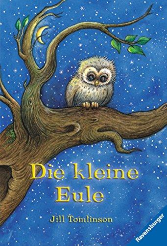 Die kleine Eule (Ravensburger Taschenbücher) (Vögel Illustrierte)