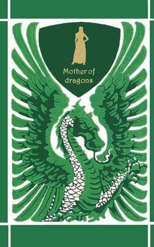 Mother of dragons / Mutter der Drachen ( Notebook/Notizbuch ): Drachenmutter, Drachenkönigin, Fantasy, Abenteuer, Drachentöter, Drachen, dragon, ... Geburtstag, Nikolaus, Sylvester, Namenstag (Dragon Mutter)