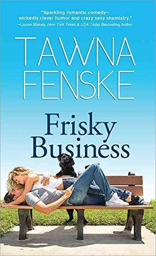 [(Frisky Business)] [By (author) Tawna Fenske] published on (May, 2014) Frisky Business
