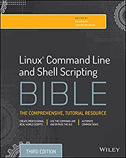 Linux Command Line and Shell Scripting Bible by [Blum, Richard, Bresnahan, Christine]