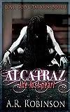 Alcatraz The Lost Pearl (Love, God & Tattoos Book 1)