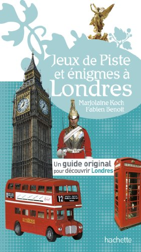 Jeux de piste à Londres par Fabien Benoit, Marjolaine Koch