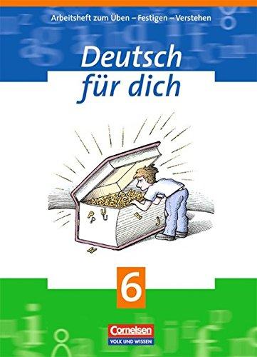 Deutsch für dich / 6. Schuljahr - Arbeitsheft,