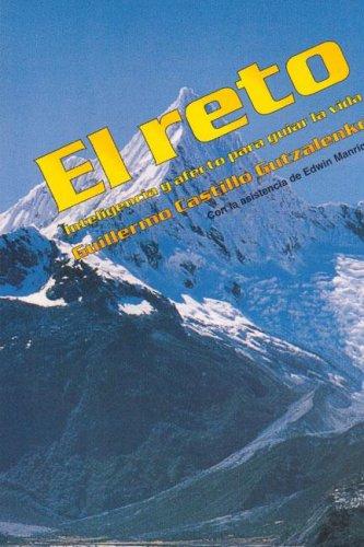 Descargar Libro El Reto/ the Challenge: Inteligencia Y Afecto Para Guiar La Vida / Intelligence and Affection to Guiding Life de Guillermo Gutzalenko