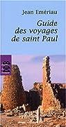 Guide des voyages de saint Paul par Emériau