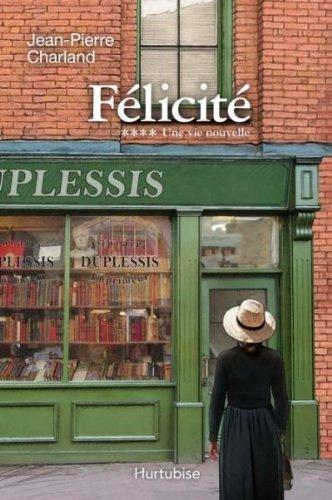 Felicite V 04 Une Vie Nouvelle [Pdf/ePub] eBook