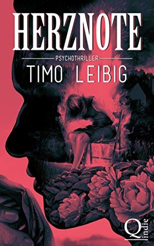 Buchseite und Rezensionen zu 'Herznote: Psychothriller' von Timo Leibig