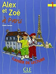 Alex Et Zoe Level 1 Alex Et Zoe a Paris (Reader) (French Edition) by Colette Samson (1997-03-01)