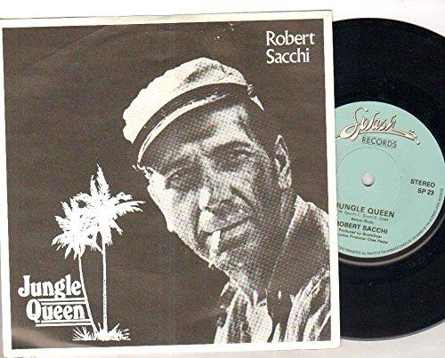 ROBERT SACCHI - JUNGLE QUEEN - 7 inch vinyl/45