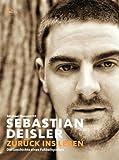 Sebastian Deisler: Zurück ins Leben