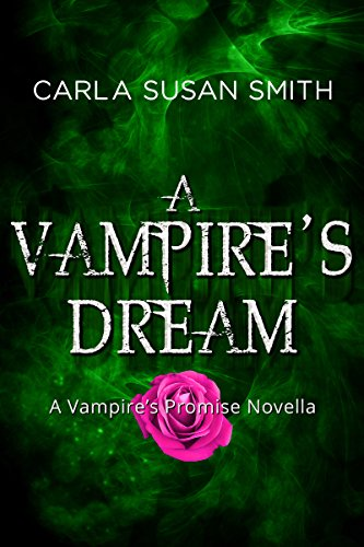 A Vampire's Dream by [Carla Susan Smith]