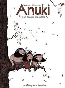 """Afficher """"Anuki n° 2 La Révolte des castors"""""""