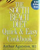 [THE SOUTH BEACH DIET QUICK & EASY COOKBOOK: 200 DELICIOUS RECIPES READY IN 30 MINUTES OR LESS BY (AUTHOR)AGATSTON, ARTHUR]THE SOUTH BEACH DIET QUICK & EASY COOKBOOK: 200 DELICIOUS RECIPES READY IN 30 MINUTES OR LESS[HARDCOVER]10-07-2005