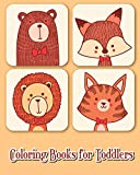 Coloring Books for Toddlers: 40 Fun Animals to Color for Early Childhood Learning, Preschool Prep, and Success at School (Plus Activities Books for Kids Ages 2-4)