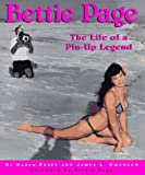 Bettie Page: The Life of a Pin-Up Legend by Karen Essex (1996-02-02)