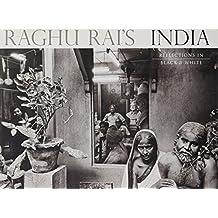 Raghu Rai's India: Reflections in Black and White