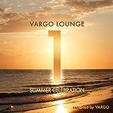 Vargo Lounge - Summer Celebration, Vol. 1