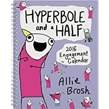 Hyperbole and a Half 2016 Calendar (Abrams Calendars)