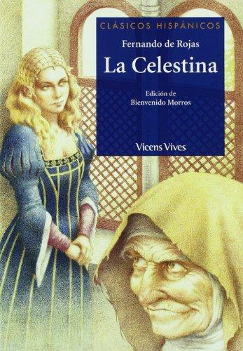La Celestina N/c (clasicos Hispanicos) (Clásicos Hispánicos) - 9788431639211