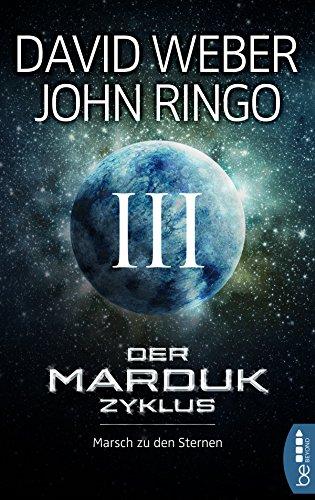 Der Marduk-Zyklus: Marsch zu den Sternen: Bd. - Weber, Kindle David