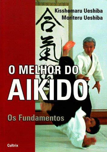 O Melhor do Aikido (Em Portuguese do Brasil)