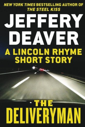 the-deliveryman-a-lincoln-rhyme-short-story