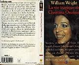 La vie tragique de Christina Onassis