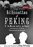 Silhouettes of Peking by D. de Martel front cover