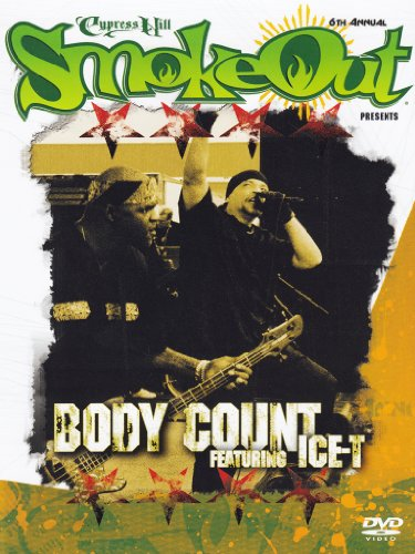 Cypress Hill Smokeout - Body Count featuring Ice-T