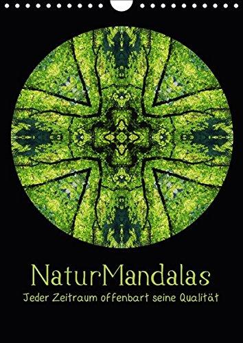NaturMandalas - Jeder Zeitraum offenbart seine Qualität (Wandkalender 2017 DIN A4 hoch): Stimmungsvolle Mandalas aus Naturfotografien und Texte im dem Jahreskreis (Monatskalender, 14 Seiten) por OylesArt