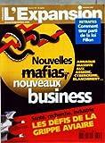 Telecharger Livres EXPANSION No 702 du 01 11 2005 NOUVELLES MAFIAS NOUVEAUX BUSINESS RETRAITES COMMENT TIRER PARTI DE LA LOI FILLON LES DEFIS DE LA GRIPPE AVIAIRE (PDF,EPUB,MOBI) gratuits en Francaise