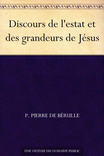 Couverture du livre Discours de l'estat et des grandeurs de Jésus
