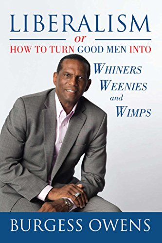 liberalism-or-how-to-turn-good-men-into-whiners-weenies-and-wimps