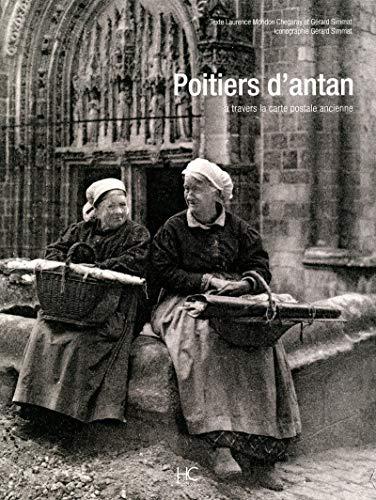 Poitiers d'antan par Laurence Mongon chegaray