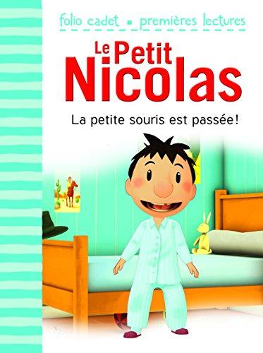 Le Petit Nicolas, Tome 25 : La petite souris est passée ! par Emmanuelle Lepetit