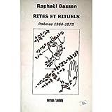 Rites et rituels - Poèmes 1966 - 1972
