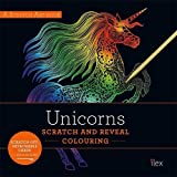 UNICORNS: Scratch and Reveal Colouring: Colourful cards to scratch, reveal and display