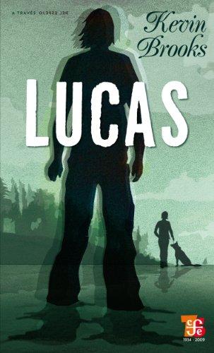 Lucas (Coleccion a Traves del Espejo) (Spanish Edition)
