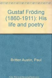 Gustaf Fröding (1860-1911): His life and poetry