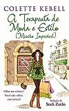 A terapeuta de moda e estilo (Missão Impecável) (Portuguese Edition)