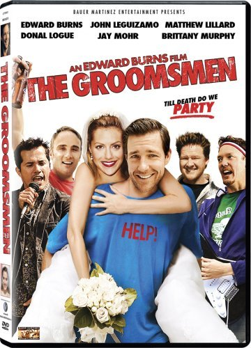The Groomsmen by Edward Burns