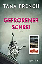 Gefrorener Schrei: Roman (German Edition)