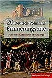 20 Deutsch-Polnische Erinnerungsorte -