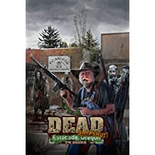 DEAD: Snapshot -- Estacada, Oregon (English Edition)