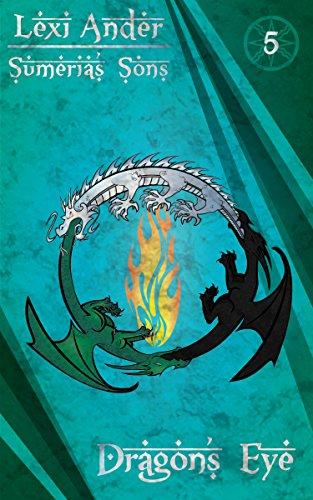 Dragon's Eye (Sumeria's Sons Book 5)