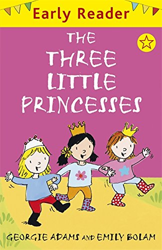 Early Reader: The Three Little Princesses Cover Image