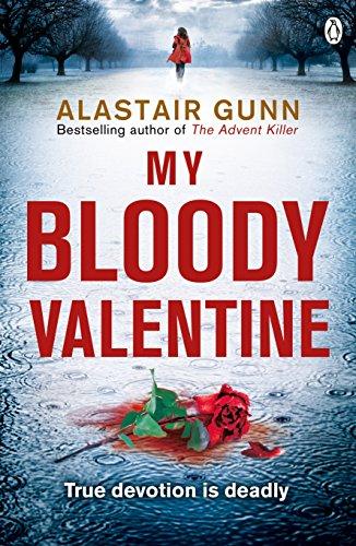 My Bloody Valentine: DI Antonia Hawkins 2 (Detective Inspector Antonia Hawkins, Band 2)